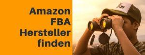 Amazon FBA Hersteller finden: praktische Tipps, Anleitungen + E-Mail Vorlage