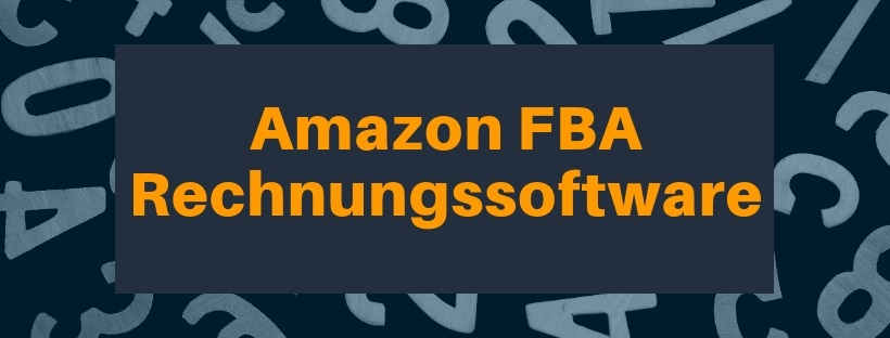 Amazon FBA Rechnungssoftware | 2 unterschiedliche Softwares im Vergleich | Easybill und Amainvoice Vorteile vs. Nachteile