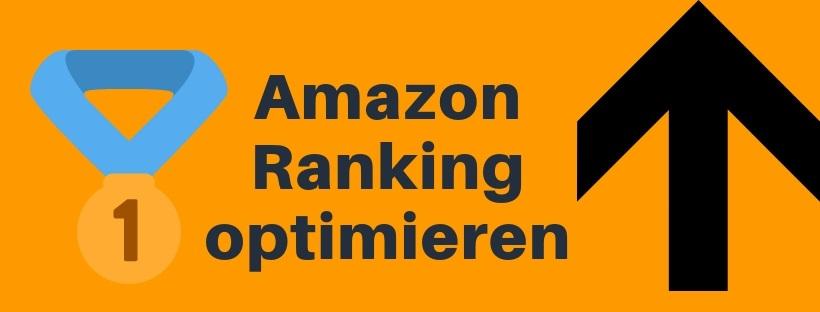 Amazon Ranking optimieren: So verbesserst du dein Ranking maximal