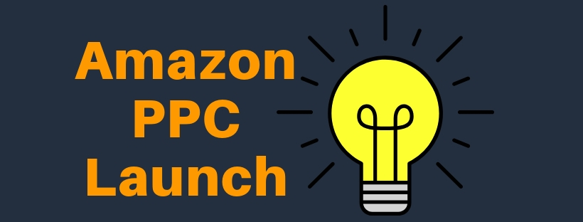 So funktioniert der Launch durch Amazon PPC.